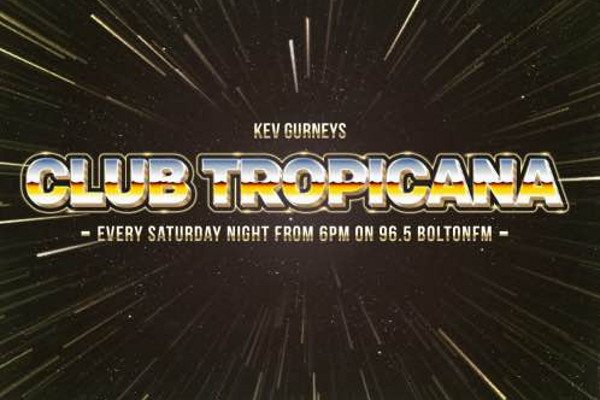Kev Gurneys Club Tropicana